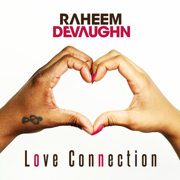 raheem-devaughn-love-connection-HHS1987-2013